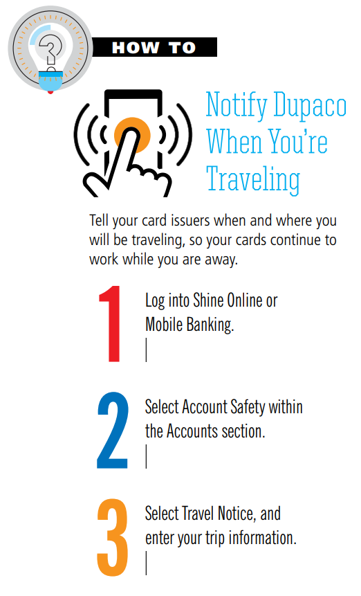 How to notify Dupaco when you're traveling