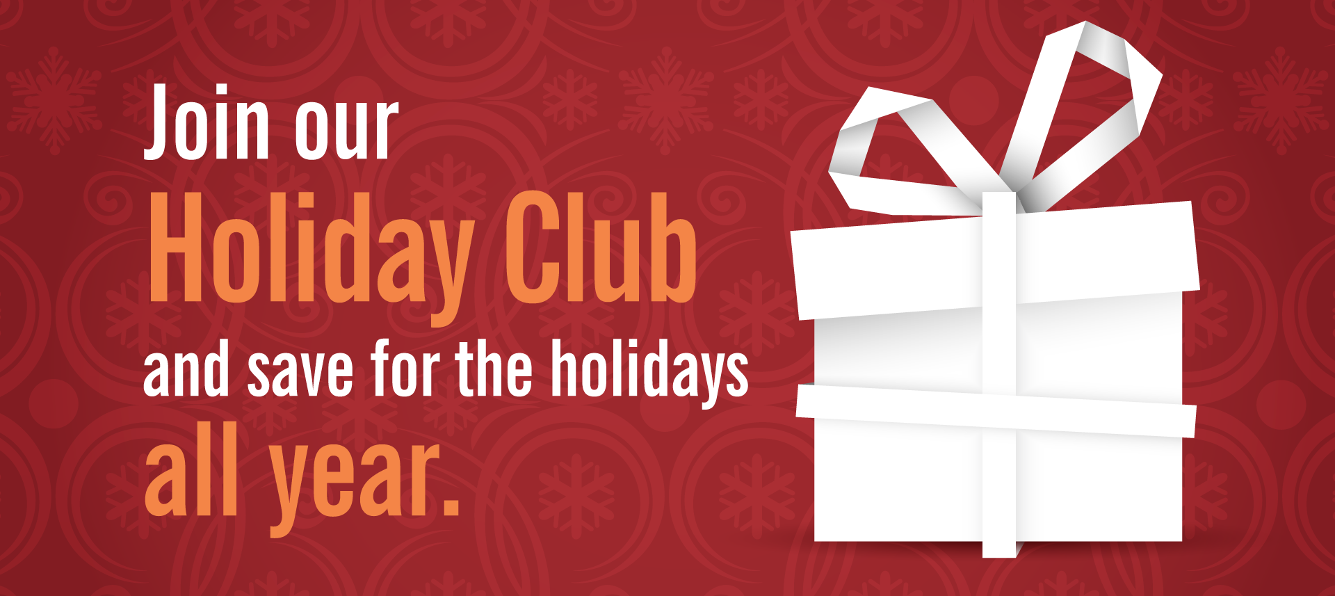 Join Dupaco's Holiday Club And Save For The Holidays All Year.