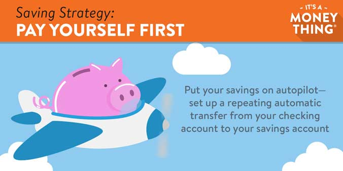 Pay yourself first: Put your savings on autopilot